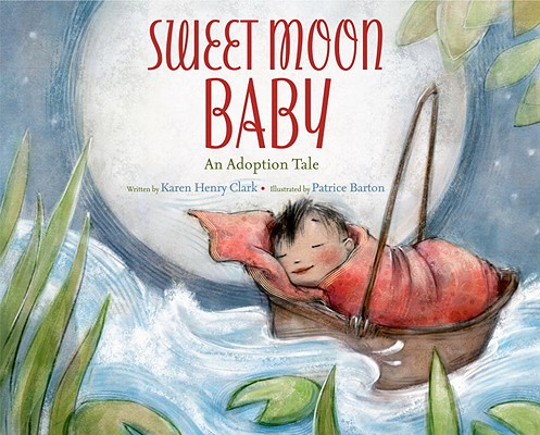 Sweet Moon Baby: An Adoption Tale Cover Image