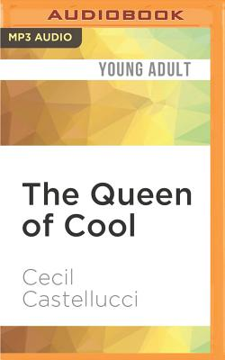 The Queen of Cool Cover Image