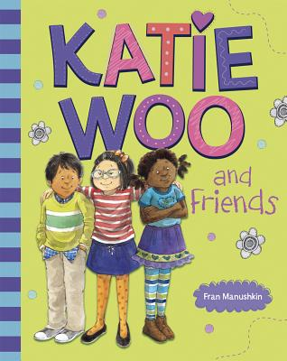Katie Woo and Friends Cover Image