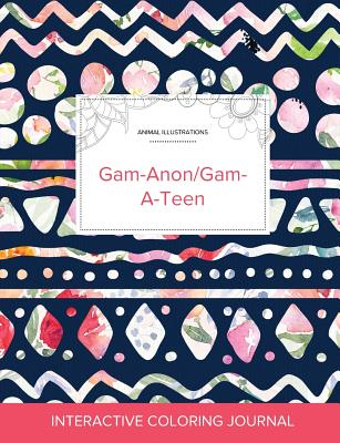 Adult Coloring Journal: Gam-Anon/Gam-A-Teen (Animal Illustrations, Tribal Floral) Cover Image