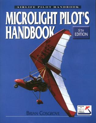 Microlight Pilot's Handbook: 8th Edition Cover Image