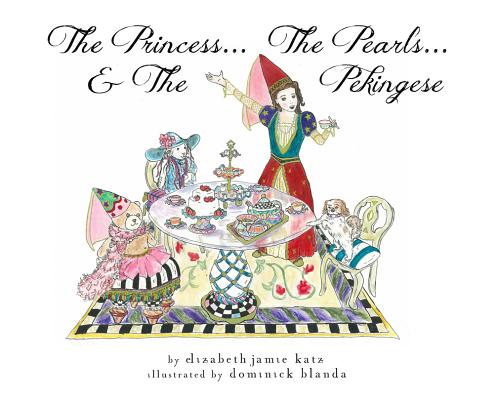 The Princess... the Pearls... & the Pekingese Cover