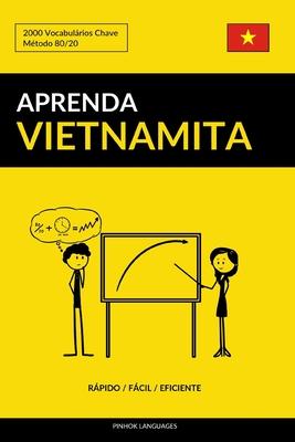 Aprenda Vietnamita - Rápido / Fácil / Eficiente: 2000 Vocabulários Chave Cover Image