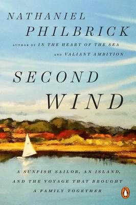 Second Wind: A Sunfish Sailor, an Island, and the Voyage That Brought a Family Together Cover Image