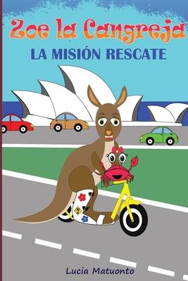 Zoe la Cangreja - La Misión de Rescate Cover Image
