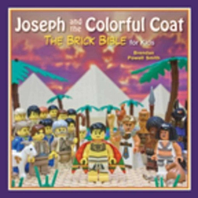 Joseph and the Colorful Coat: The Brick Bible for Kids Cover Image