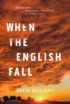 When the English Fall: A Novel Cover Image