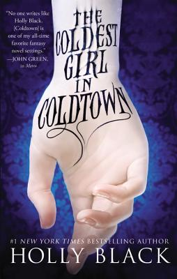 The Coldest Girl in Coldtown (Paperback) By Holly Black