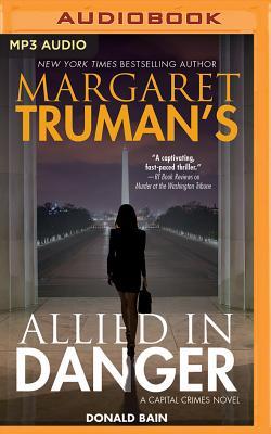 Margaret Truman's Allied in Danger: A Capital Crimes Novel Cover Image