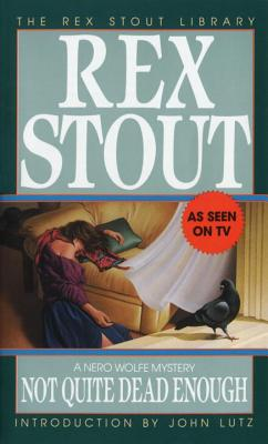 Not Quite Dead Enough (Nero Wolfe #10) Cover Image