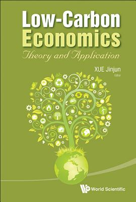 Low-Carbon Economics: Theory and Application Cover Image