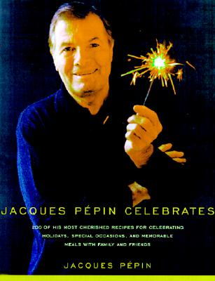 Jacques Pepin Celebrates Cover Image
