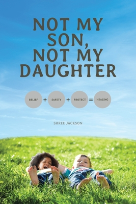 Not My Son, Not My Daughter Cover Image