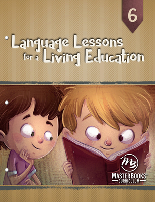 Language Lessons for a Living Education 6 Cover Image