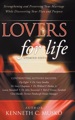 Lovers for Life (Updated Edition): Strengthening and Preserving Your Marriage While Discovering Your Plan and Purpose cover