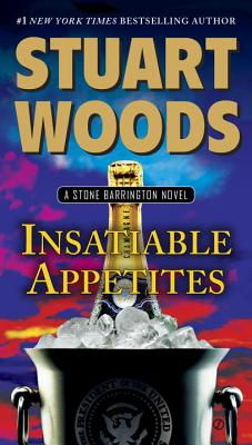 Insatiable Appetites: A Stone Barrington Novel Cover Image