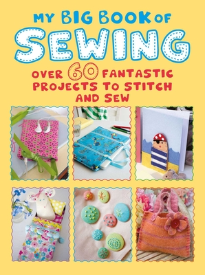 Cover for My Big Book of Sewing