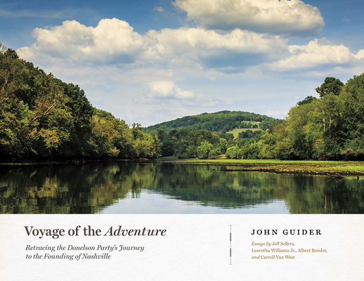 Voyage of the Adventure: Retracing the Donelson Party's Journey to the Founding of Nashville Cover Image