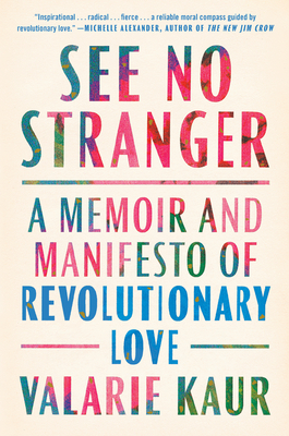 See No Stranger: A Memoir and Manifesto of Revolutionary Love