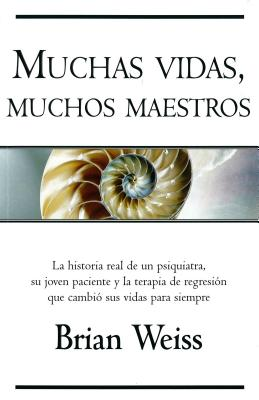 Muchas vidas,  muchos maestros  /  Many Lives, many masters Cover Image