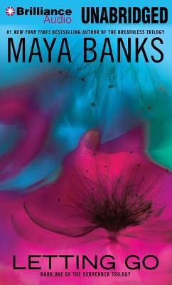Letting Go (Surrender Trilogy (Maya Banks) #1) Cover Image