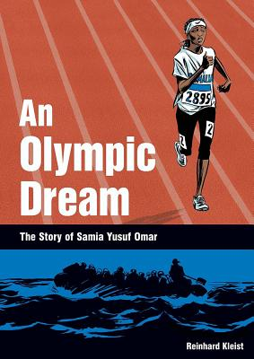 An Olympic Dream: The Story of Samia Yusuf Omar Cover Image