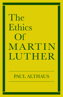 Cover for The Ethics of Martin Luther