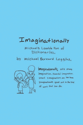 Imaginationally: Michael's Lovable Fun of Dictionaries Cover Image