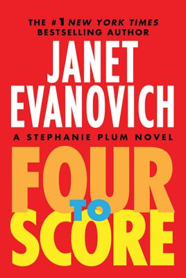 Four to Score (Stephanie Plum Novels #4) Cover Image