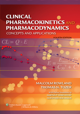 Clinical Pharmacokinetics and Pharmacodynamics: Concepts and Applications Cover Image