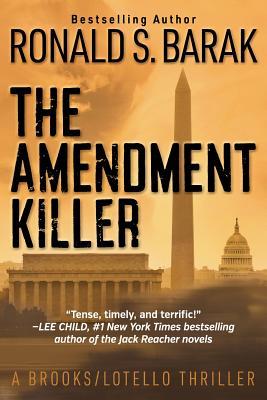 Cover for The Amendment Killer (Brooks/Lotello Thriller #1)