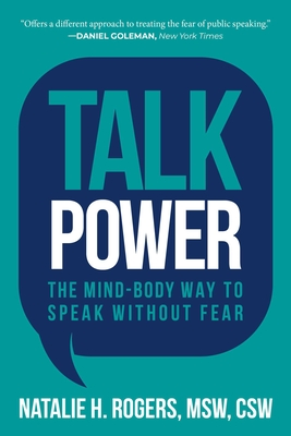 Talk Power: The Mind-Body Way to Speak Without Fear Cover Image
