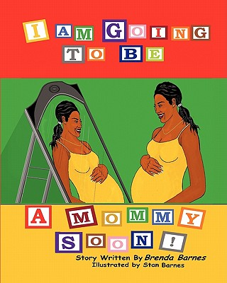I Am Going to Be a Mommy Soon Cover Image