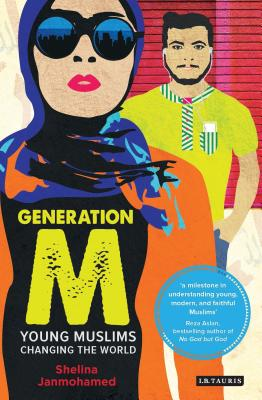 Generation M: Young Muslims Changing the World Cover Image