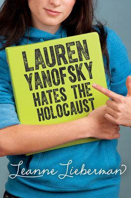 Lauren Yanofsky Hates the Holocaust Cover