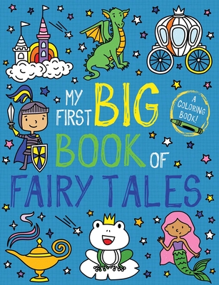 My First Big Book of Fairy Tales (My First Big Book of Coloring) Cover Image