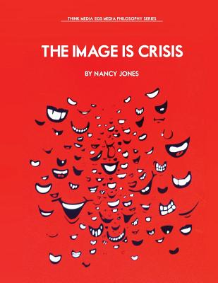 The Image Is Crisis Cover Image