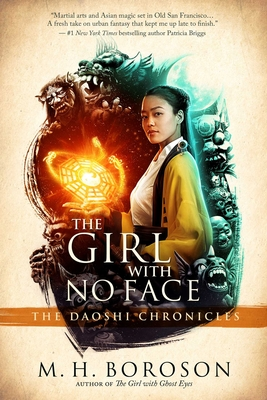 The Girl with No Face: The Daoshi Chronicles, Book Two Cover Image