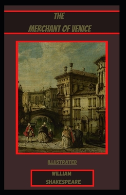The Merchant of Venice Illustrated Edition Cover Image