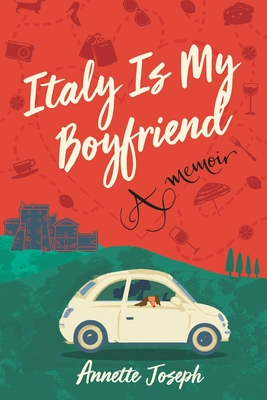 Italy Is My Boyfriend Cover Image