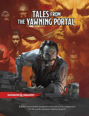 Tales From the Yawning Portal (Dungeons & Dragons) Cover Image