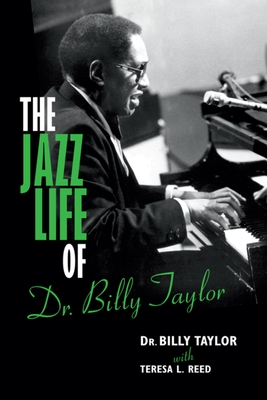 The Jazz Life of Dr. Billy Taylor Cover
