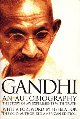 Gandhi an Autobiography: The Story of My Experiments with Truth Cover Image