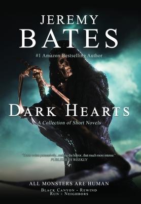 Dark Hearts: Four terrifying short novels of suspense Cover Image