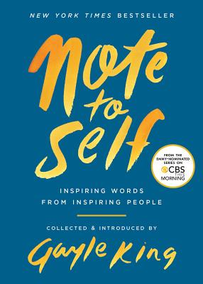 Note to Self: Inspiring Words From Inspiring People Cover Image