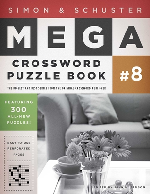 Simon & Schuster Mega Crossword Puzzle Book #8 (S&S Mega Crossword Puzzles #8) Cover Image