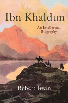 Ibn Khaldun: An Intellectual Biography Cover Image