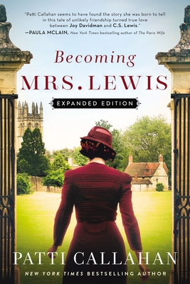 Becoming Mrs. Lewis Patti Callahan, Thomas Nelson, $17.99,