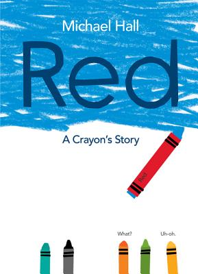 Red: A Crayon's Story Cover Image