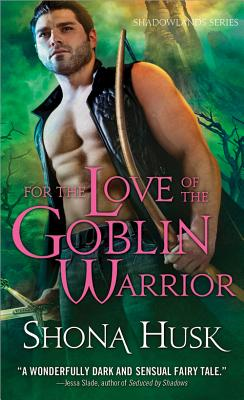 For the Love of a Goblin Warrior Cover